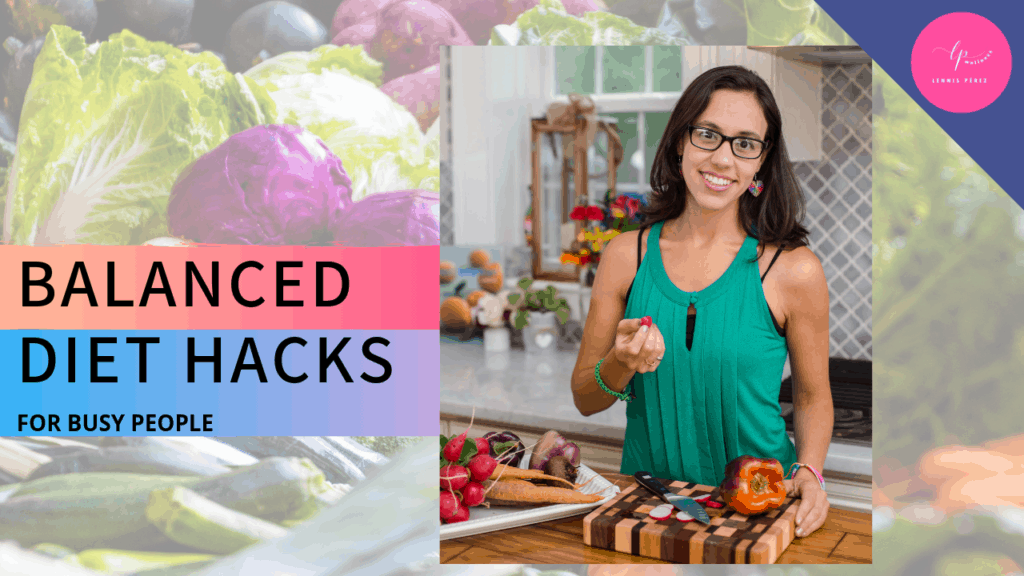 balanced diet hacks